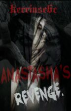 ANASTASHA'S  REVENGE[Story Of A Rape Victim] by Kerrinse6c
