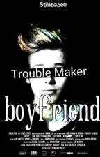 WBGB-Trouble Maker Boyfriend by Stilababe0