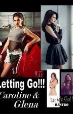 Letting Go!! (Caroline & Glena) (RaStro) by teardrop_godess