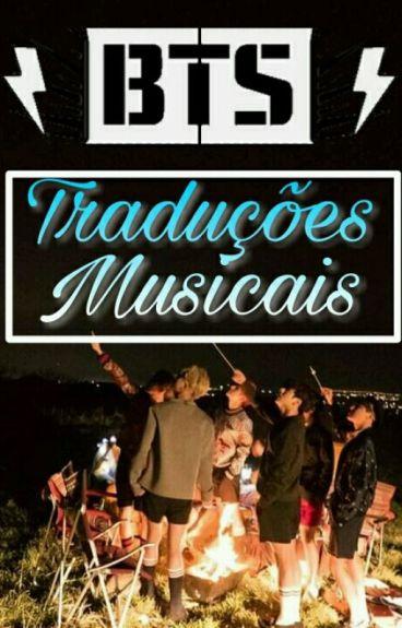 BTS -BANGTAN BOYS (TRADUÇÕES MUSICAIS)