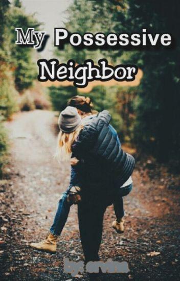 My Possessive Neighbor (Neighbor's Slave 2)