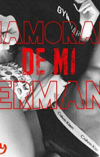 ENAMORADA DE MI HERMANO