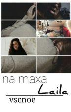 ~Na Maxa Laila~ by vscnoe