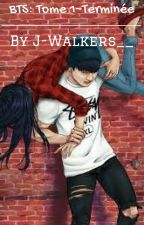 BTS {TOME 1, terminée} by J-Walkers__
