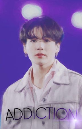 Addiction [Jungkook BTS Fanfic] - ON HOLD by goldenkook1610