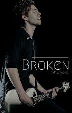 Broken [CZ - Luke Hemmings] by amaliaxoxo