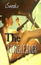 The Ringleader by iSneakZ