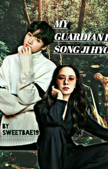[C]My Guardian Is Song Ji Hyo?(jungkook♥ji Hyo Fanfics)✔✔