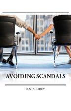 Avoiding Scandals by nathaniaAudrey