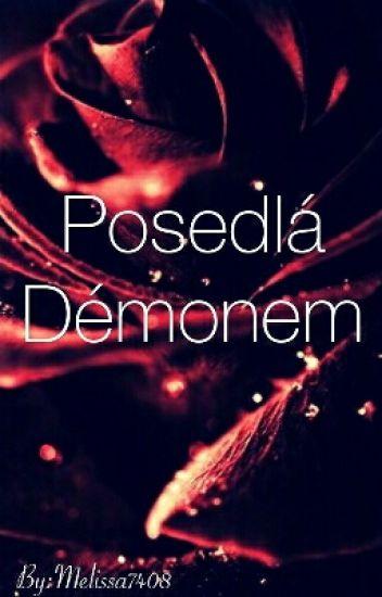 Posedlá Démonem ✔️