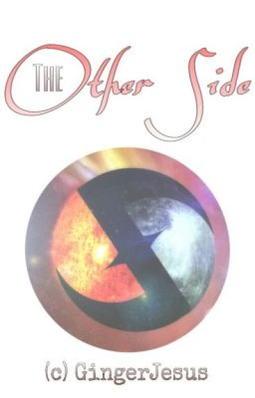 The Other Side  【Slow Update】 by _GingerJesus_