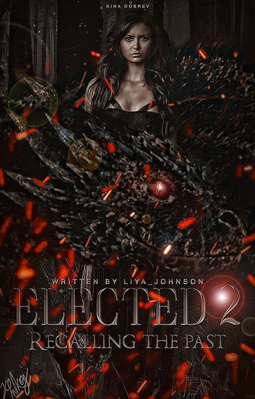 Elected 2: Recalling the past [H.S.] #Wattys2016 by Liya_Johnson