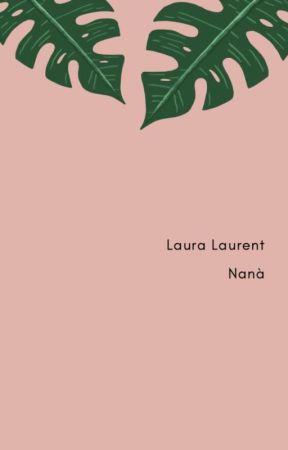 Nanà by LauraLaurent