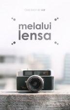 Melalui Lensa by prohngs