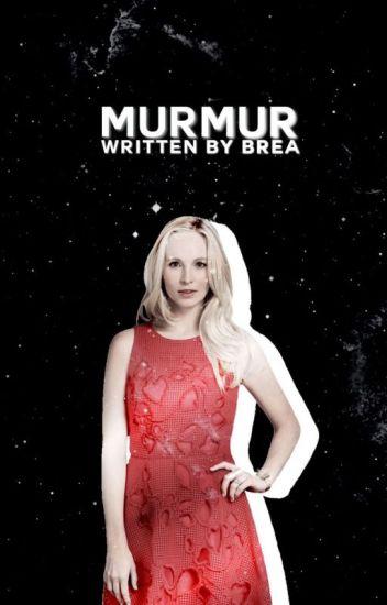 Murmur ♡ Whittemore [Prequel]