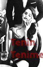 Tenin Tenime by Foreversmile122