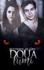 Doua lumi- Micul meu suflețel by Mysterious-xx-Girl