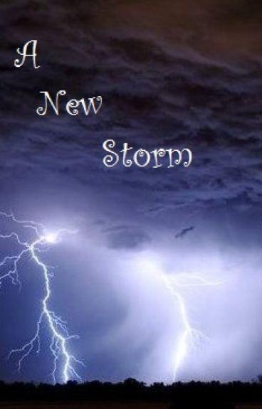 A New Storm