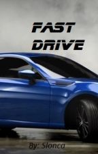 Fast Drive (CZ) by Slonca