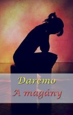 A magány by DaremoOfficial