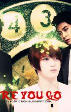 Before U Go by tvxqfiction
