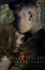 La Edad No Importa (Novela Justin Bieber & Tú) by belieberDreaamss