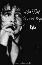 Sex Toys & Lover Boys | Rydon by oneandlonely47