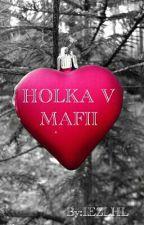 Holka V Mafii by IEZLHL