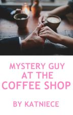 Mystery Guy At The Coffee Shop by katniece