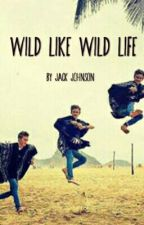 Wild like wild life (Jack Johnson) by divinejacks