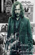 Mischief Managed - Sirius' Geschichte by madamaxbutterfly