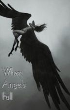 When angels fall by LanaKalina1