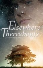 Elsewhere Thereabouts (E.T.) // L.S by daddyordinary