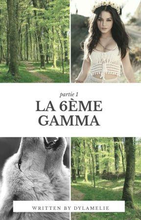 La 6e Gamma / Réécriture Et Correction \ by dylamelie