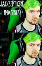 Jacksepticeye Imagines by SociallyAwkward3293