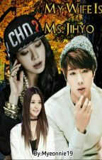 My Wife Is Ms.Jihyo [Completed] by JinHo_17