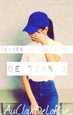 Textes de Rappeurs, de Tess 3 by AuClairDeLaRue