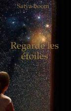 Regarde les étoiles by Sinthujaa