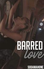 Barred Love | Justin Bieber ✔ by SodaMahone