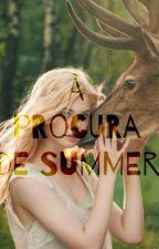 À procura de Summer by ahigashi