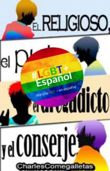 El religioso, El puto, El drogadicto y El conserje (Subida Lenta) #LGBTEspanol