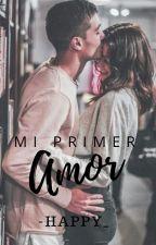 Mi Primer AMOR.  by -happy_