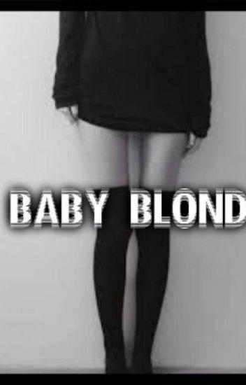 Baby Blond||Muke