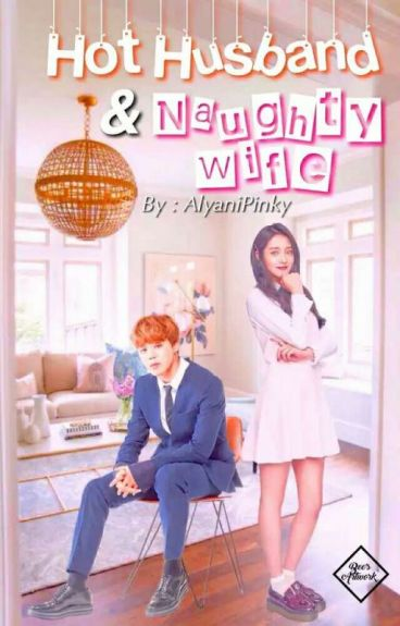 (c) Hot Husband & Naughty Wife