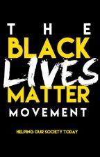 What is Black Lives Matter? by AllBlackLivesMatter