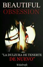 Beautiful Obsession © |Jeff The Killer| #CreepyAwards2016 by _Katastrxph_