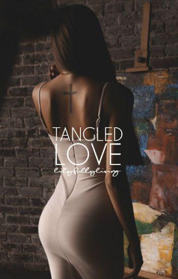 Tangled Love #NewAdult