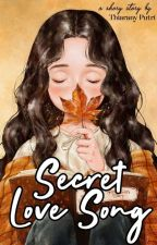 Secret Love Song [Oneshoot] by thiaranyputri