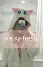 Daisy-Fresh || l.h. by lueksbabygirl