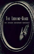 The Looking-glass by JoshuaAlexander-Sama
